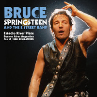 Bruce Springsteen & The E Street Band - Estadio River Plate, Buenos Aires, Argentina Oct 15, 1988 (Remastered) [Live]