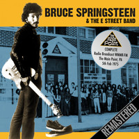 Bruce Springsteen & The E Street Band - The Main Point, Philadelphia. 5th Feb 1975 (Live FM Radio Concert Remastered In Superb Fidelity)