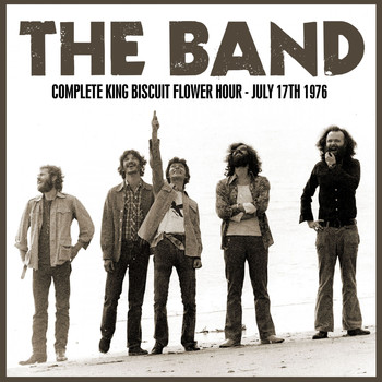 The Band - Complete King Biscuit Flower Hour - July 17th 1976 (Remastered) [Live FM Radio Concert From The Car
