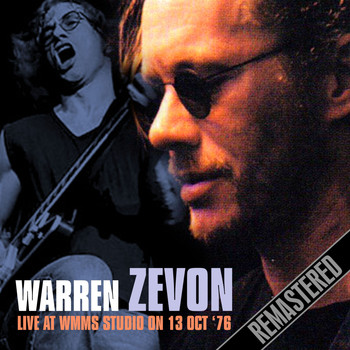 Warren Zevon - Live at WMMS Studio 13th Oct 1976 (Remastered) [Live FM Radio Broadcast In Superb Fidelity]