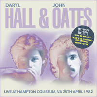 Daryl Hall & John Oates - Live At Hampton Coliseum, VA 25th April 1982 (Remastered) [Live FM Radio Broadcast Concert In Super