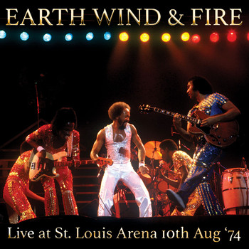 Earth Wind & Fire - Live At St. Louis Arena 10th Aug '74 (Remastered) [Live FM Radio Broadcast Concert In Superb Fide