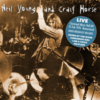 Neil Young & Crazy Horse - Live - Cleveland Music Hall OH Feb 25th 1970 (Remastered) [Live FM Radio Broadcast Concert In Super