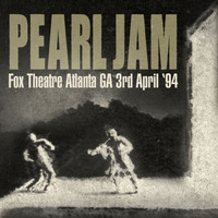 Pearl Jam - Live - Fox Theatre, Atlanta, GA 3rd Apr '94 (Remastered) [Live FM Radio Broadcast Concert In Superb