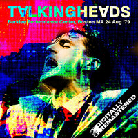 Talking Heads - Berklee Performance Center, Boston MA 24 Aug '79 (Remastered) [Live FM Radio Broadcast Concert In