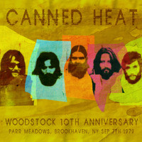 Canned Heat - Woodstock 10th Anniversary Concert, Parr Meadows, Brookhaven, NY Sep 7th 1979 (Remastered) [Live FM