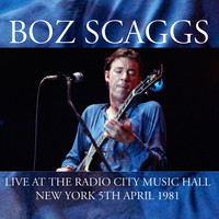 Boz Scaggs - Radio City Music Hall, New York 5th April 1981 (Remastered) [Live FM Radio Broadcast Concert In Sup