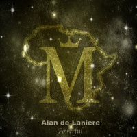 Alan de Laniere - Powerful