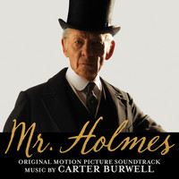Carter Burwell - Mr. Holmes (Original Motion Picture Soundtrack)