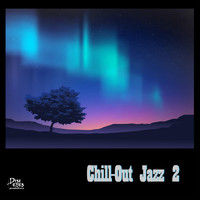 CHILL - Chill-Out Jazz 2