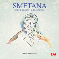 Bedrich Smetana - Smetana: String Quartet No. 2 in D Minor (Digitally Remastered)