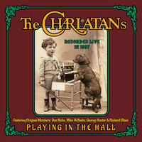The Charlatans - Playing in the Hall