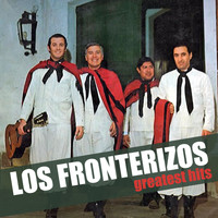 Los Fronterizos - Greatest Hits