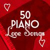 50 Piano Love Songs by Piano Love Songs|Relaxation Study Music|Relaxing Piano Music Consort
