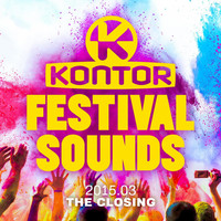 Various Artists - Kontor Festival Sounds 2015.03 - The Closing