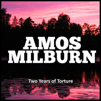Amos Milburn - Two Years of Torture