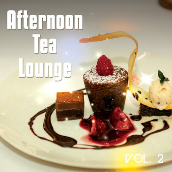 Various Artists - Afternoon Tea Lounge, Vol. 2