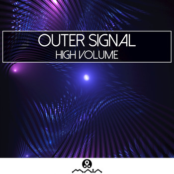 Outer Signal - High Volume