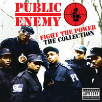 Public Enemy - Fight The Power: The Collection (Explicit)