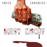 Jadakiss - Dirty Money (feat. Jadakiss)