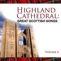 The Munros - Highland Cathedral - Great Scottish Songs, Vol. 4