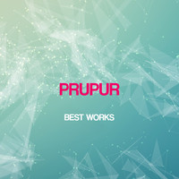 Prupur - Prupur Best Works