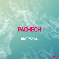 Pachech - Pachech Best Works, Vol. 1