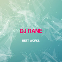 DJ Rane - Dj Rane Best Works