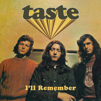 Taste - I'll Remember