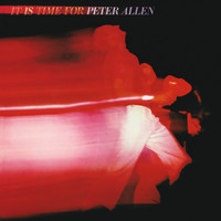 Peter Allen - It Is Time For Peter Allen (Live)