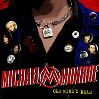 Michael Monroe - Old King's Road