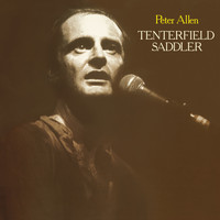 Peter Allen - Tenterfield Saddler