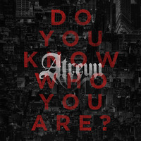 Atreyu - Do You Know Who You Are? (Explicit)