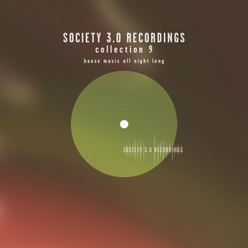Various Artists - Society 3.0 Recordings Collection Nine - House Music All Night Long