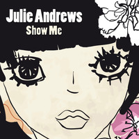 Julie Andrews - Show Me