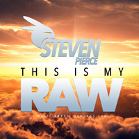 Steven Pierce - This Is My Raw