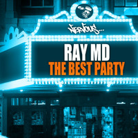 Ray MD - The Best Party