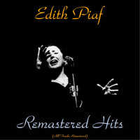 Edith Piaf - Remastered hits