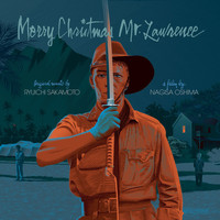 Ryuichi Sakamoto - Merry Christmas Mr. Lawrence (Original Motion Picture Soundtrack)