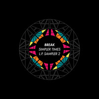 Break - Simpler Times LP (Sampler 2)