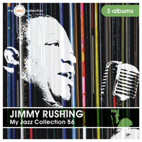 Jimmy Rushing - My Jazz Collection 56 (3 Albums)