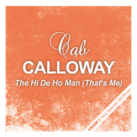 Cab Calloway - The Hi De Ho Man (That's Me)