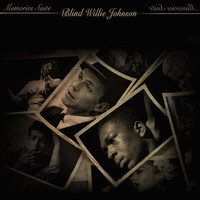 Blind Willie Johnson - Memories Suite