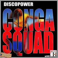 Conga Squad - Discopower - Single