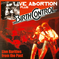 Birth Control - Live Abortion Plus