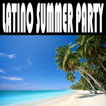 Various Artists - Latino Summer Party