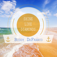 Buddy DeFranco - Shine Like Diamonds