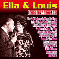 Ella Fitzgerald & Louis Armstrong - Ella Fitzgerald & Louis Armstrong - Incomparables