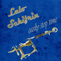 Lalo Schifrin - Easily Stop Time