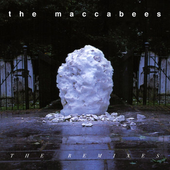 The Maccabees - The Remixes